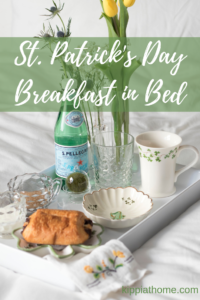 St. Patrick's Day Emblems, Breakfast in Bed #stpatricksday #breakfastinbed #coffee #selfcare #kippiathome