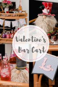 Valentine's Bar Cart Easy Sweet Treats, Gnomes, SVG File Love Banner, Recipes #floral #raspberryparfait #pinkdrinks #chocolatestrawberries #kippiathome