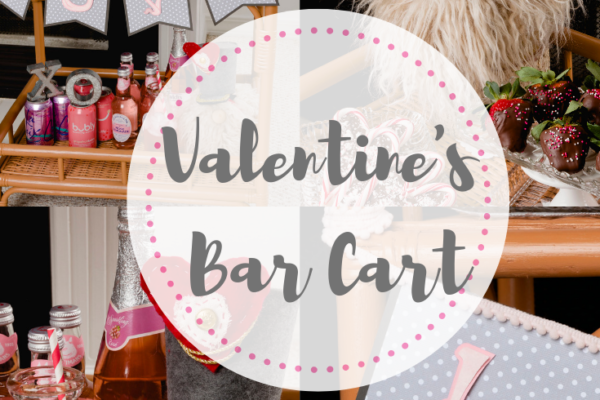 Valentine's Bar Cart Styling