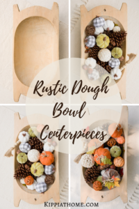 Rustic Dough Bowl Centerpiece