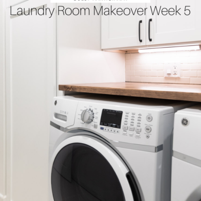 Laundry Room Makeover Week 5