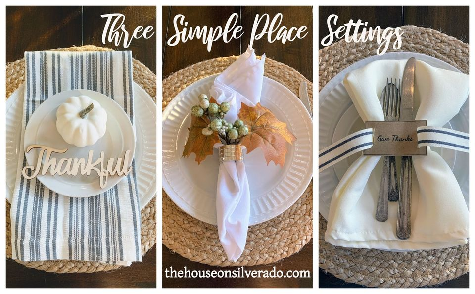 Three table setting ideas for Thanksgiving