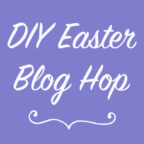 DIY Easter Blog Hop